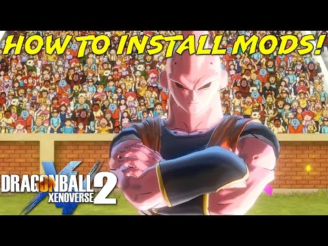 How To Install Mods For Dragon Ball Xenoverse 2 | New Method, Mod Installer, Additional Slots