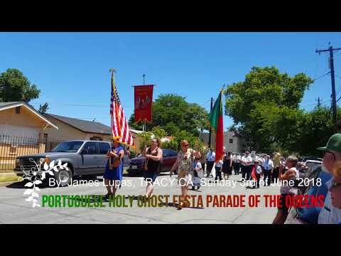 TRACY CA, Portuguese Holy ghost festa parade of the queens 2018