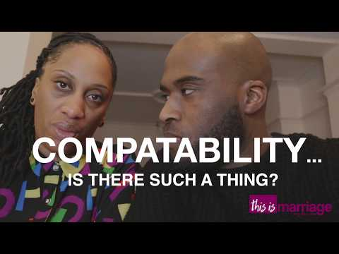 This is Marriage  - Compatibility