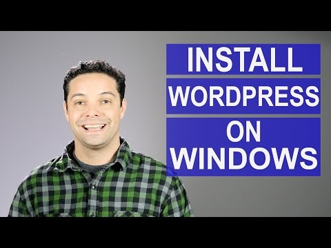 How To Install WordPress for Windows Using A Localhost