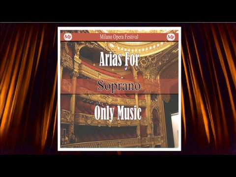 Arias for Soprano. Only Music