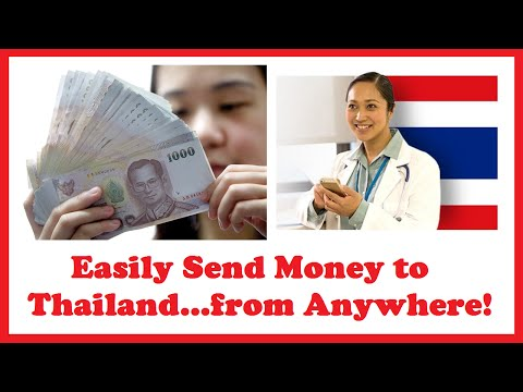 Easily Send Money to Thailand...from Anywhere!