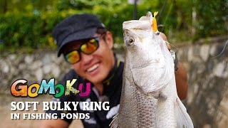 How To Use Storm Gomoku Soft Bulky Ring In Fishing Ponds
