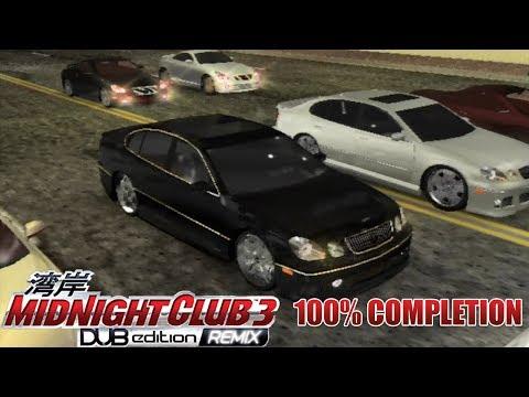 Midnight Club 3: DUB Edition REMIX 100% Completion