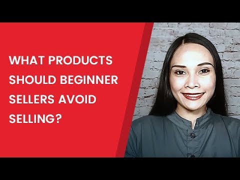 What Products Should Beginner Sellers Avoid Selling?