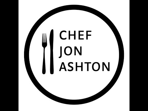 Welcome To Chef Jon Ashton's YouTube Channel