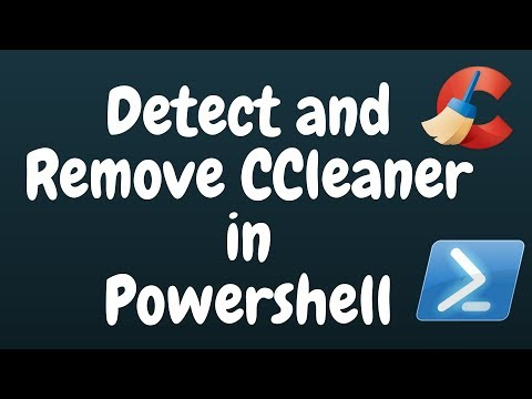 Detect and Remove CCleaner in Powershell