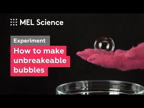 Soap bubbles that don't burst  (How to make unbreakable bubbles–Experiment)