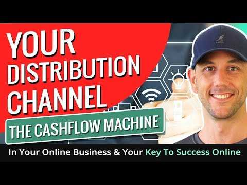 Your Distribution Channel. The Cashflow Machine In Your Online Business & Your Key To Success Online