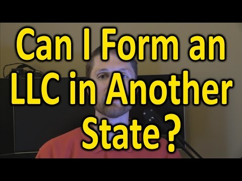 Can I Form an LLC in Another State?