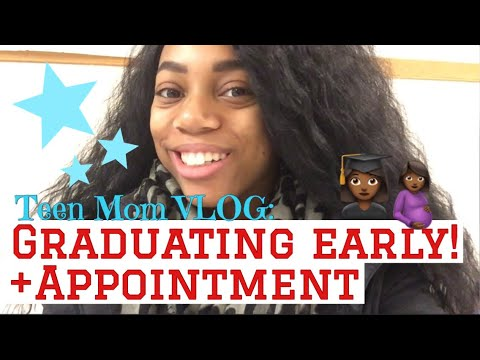 Vlog//TEEN MOM: Prenatal Appointment + Graduating Early!