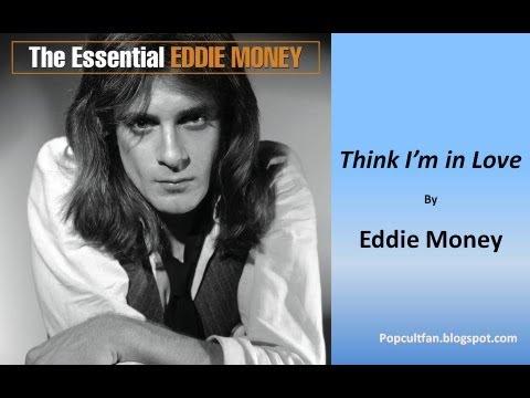 Eddie Money - Think I'm in Love (Lyrics)