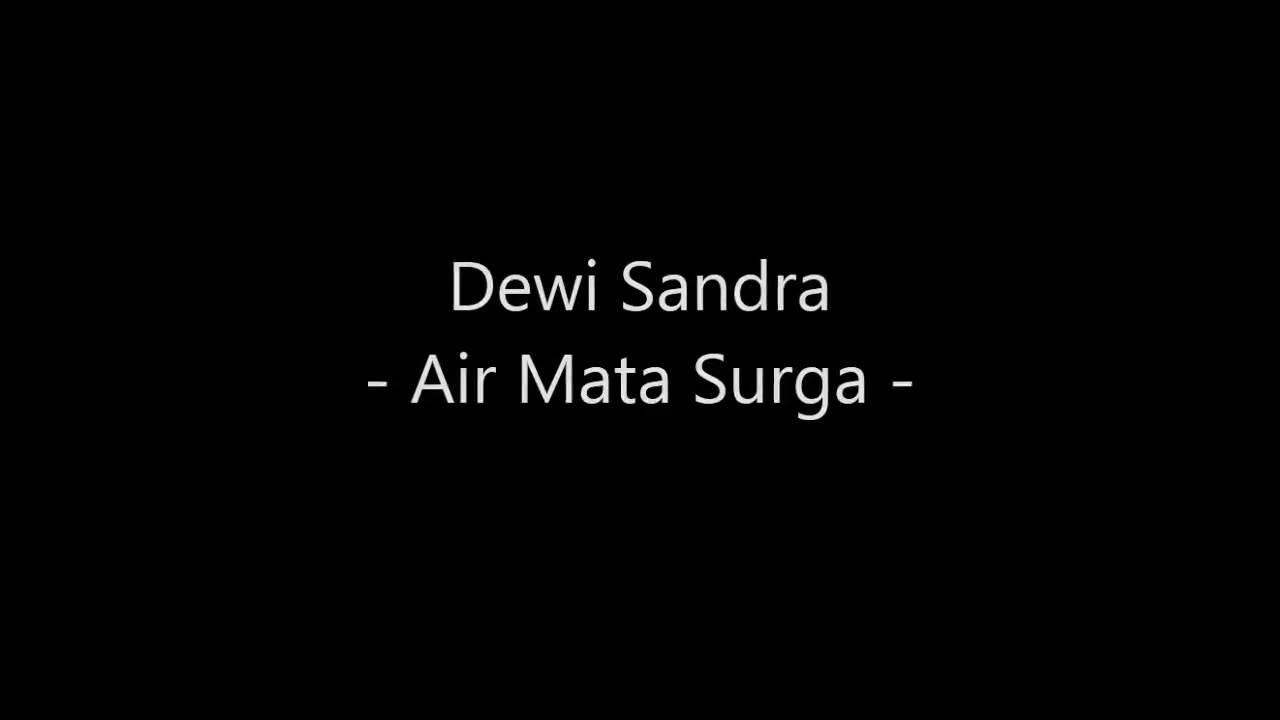 Download Dewi Sandra - Air Mata Surga MP3 Gratis