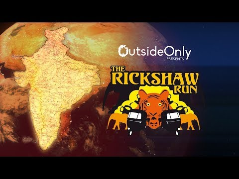 OutsideOnly Presents: The Rickshaw Run - The Team