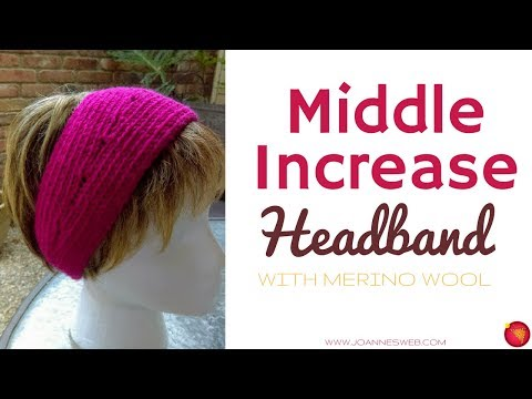 Merino Wool Headband- How To Increase Middle Knitting - Easy Knitted Head Band