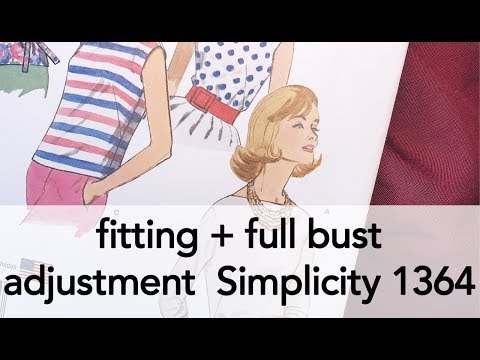 Simplicity 1364 Fitting + Full Bust Adjustment   Vintage on Tap