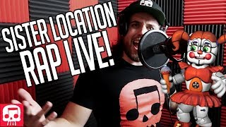 FNAF Sister Location Rap LIVE by JT Music (feat. Andrea Storm Kaden) -