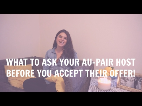 AU-PAIR INTERVIEW - What to ask your Host Family