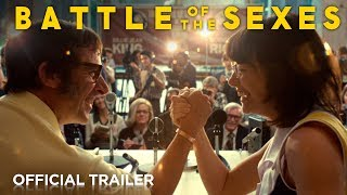 Battle of the Sexes | Official HD Trailer | 2017