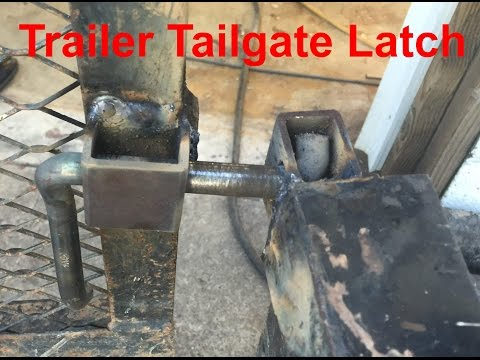 Fabrication of a trailer tailgate latch system