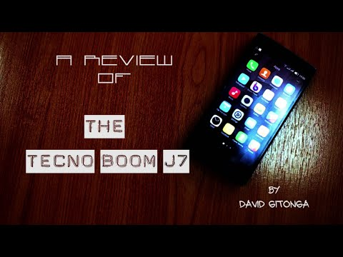 The Tecno Boom J7 Smartphone Kenyan Review by David Gitonga