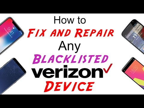 Fix / Repair / Unblock / Unblacklist Verizon IMEI Cleaning for ANY Blacklisted Device!