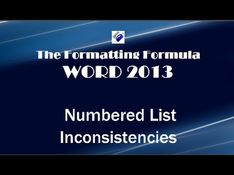 Word 2013   Numbered List Inconsistencies-Learn how to fix it.
