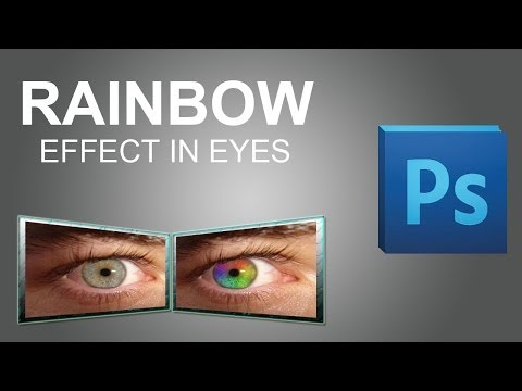 HOW TO MAKE RAINBOW EFFECT IN EYES IN ADOBE PHOTOSHOP
