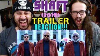 SHAFT (2019) - Official TRAILER REACTION!!!