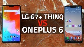 LG G7+ ThinQ vs OnePlus 6 | Is This LG