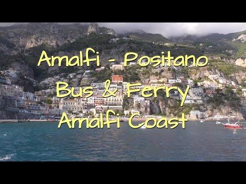 Amalfi - Positano ● Bus & Ferry ● Amalfi Coast ● Italy