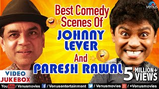 Best Comedy Scenes Of JOHNNY LEVER & PARESH RAWAL | Hindi Comedy Movies | Bollywood Movies