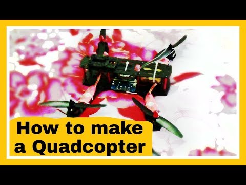 How to make a QuadCopter   Making of Quadcopter   Best Buy