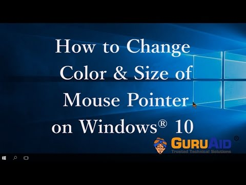 How to Change Color & Size of Mouse Pointer on Windows® 10 - GuruAid