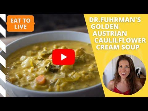 Dr Fuhrman's Golden Austrian Cauliflower Cream Soup