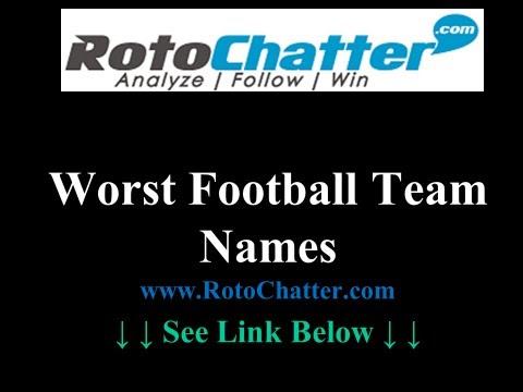 Worst Fantasy Football Team Names | 2013 & Beyond