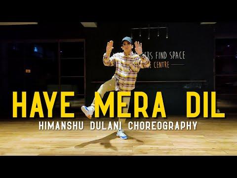 Xxx Mp4 Haye Mera Dil Alfaaz Ft Honey Singh Himanshu Dulani Dance Choreography 3gp Sex