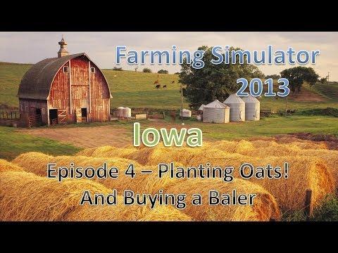 Farming Simulator 2013 Iowa E4 - Planting Oats and Corn