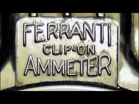 Beyond a Thousand Amps - MOT and Ferranti Clip-On Meter