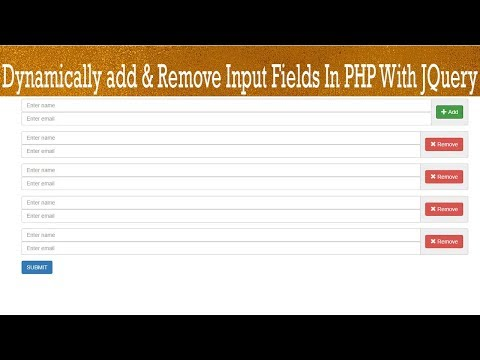 How to dynamically add & remove input fields in php with Jquery || new php