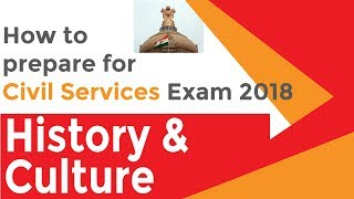 How to Prepare for Civil Services Exam 2018 | History & Culture
