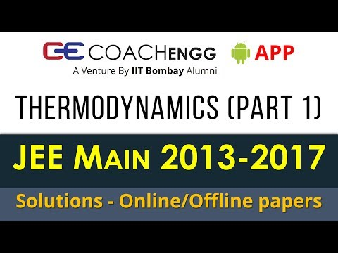 JEE Main Problems   Thermodynamics (Chemistry) Part 1   2013 to 2017   Chapterwise Solutions