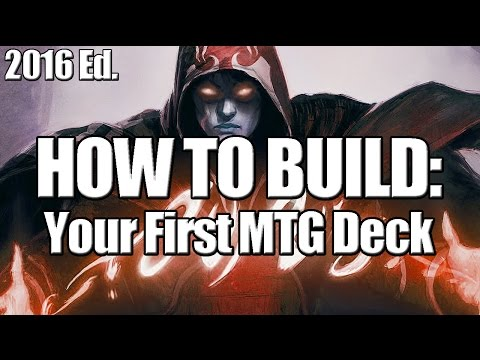 Deck Builders Toolkit 2016: How to Build Your First MTG Deck