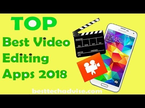 The Best Free Video Editing Apps For Android Phones ( 2018)