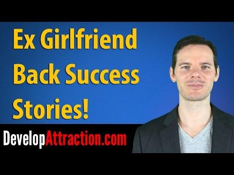 Ex Girlfriend Back Success Stories!