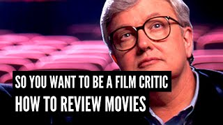 Download So You Wanna Be A Critic? How To Write A Film Review Video