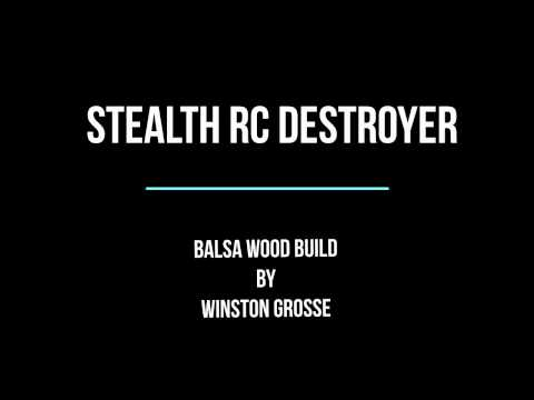 Stealth Destroyer   Balsa Wood Build