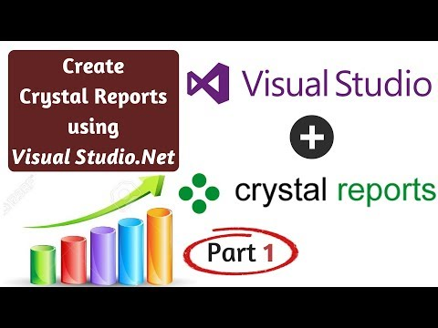 How to Create Crystal Reports in Visual Studio.Net from Scratch! Part 1