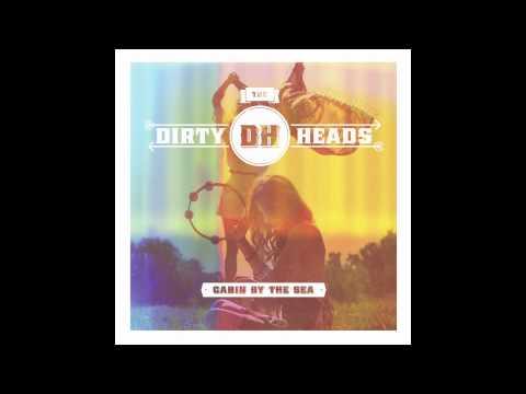 Dirty Heads -