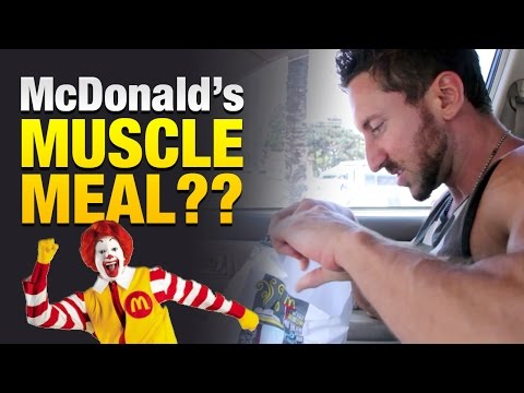 Muscle Building Meals From McDonalds? High-Protein Fast Food Cheat Meal